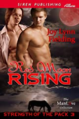 Red Moon Rising [Strength of the Pack 3] (Siren Publishing Allure ManLove) Kindle Edition