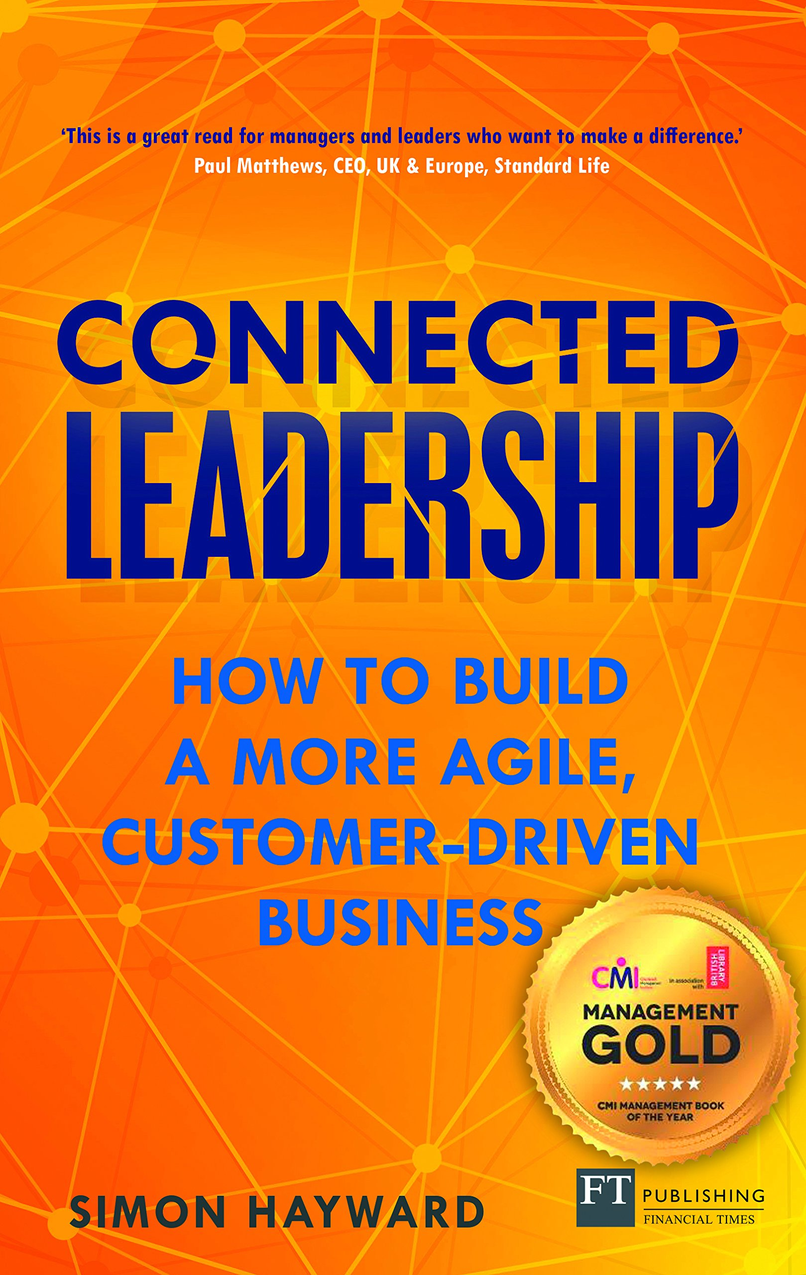 Download Connected Leadership: How to build a more agile, customer-driven business pdf