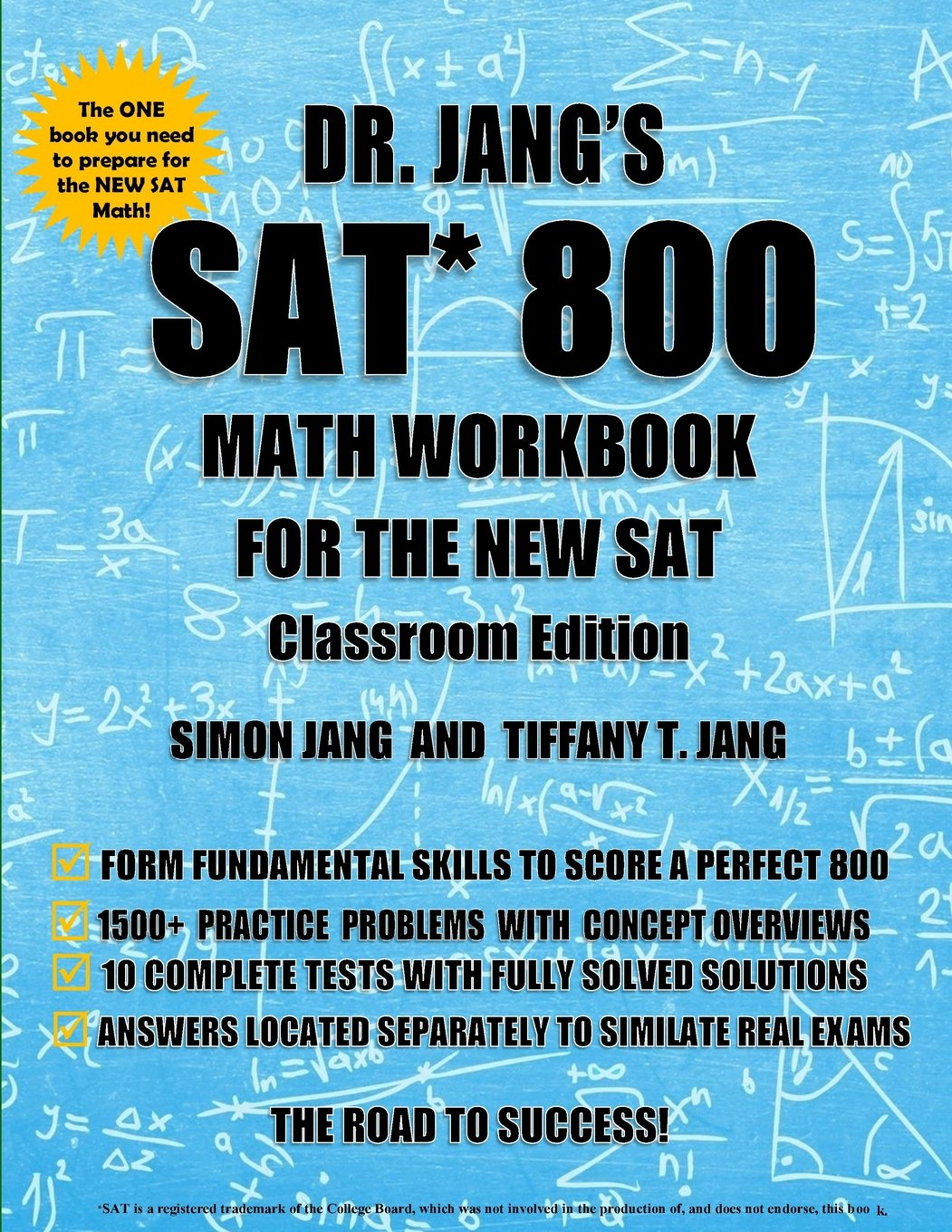 Buy Dr. Jang\'s Sat 800 Math Workbook for the New Sat: Classroom ...