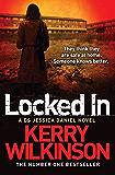 Locked In: A DS Jessica Daniel Novel 1