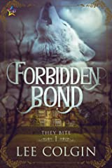 Forbidden Bond (They Bite Book 1) Kindle Edition