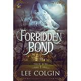 Forbidden Bond (They Bite Book 1)