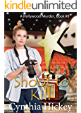 Shoot to Kill (A Hollywood Murder Book 3)