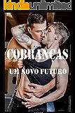 Cobranças um Novo Futuro : Sexo Drama Romance Gay