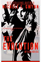 The Evolution of Elsa Kreiss (The Checkpoint, Berlin Detective Series Book 2) Kindle Edition