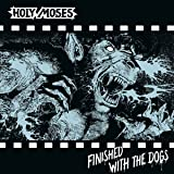 Finished With The Dogs (Ltd.Silver Vinyl) [Vinyl LP]