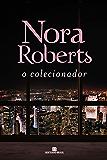 O colecionador (Portuguese Edition)