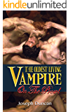 The Oldest Living Vampire on the Prowl (The Oldest Living Vampire Saga Book 2) (English Edition)