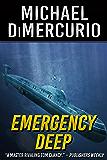 Emergency Deep (The Peter Vornado Series Book 1)