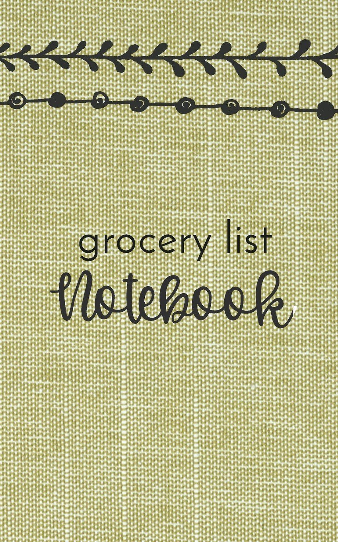 Grocery List Notebook: Grocery List Book Planner (Blank Grocery List Planner & Budget Tracker)(V5)