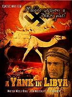 A Yank in Libya: Classic WWII Film