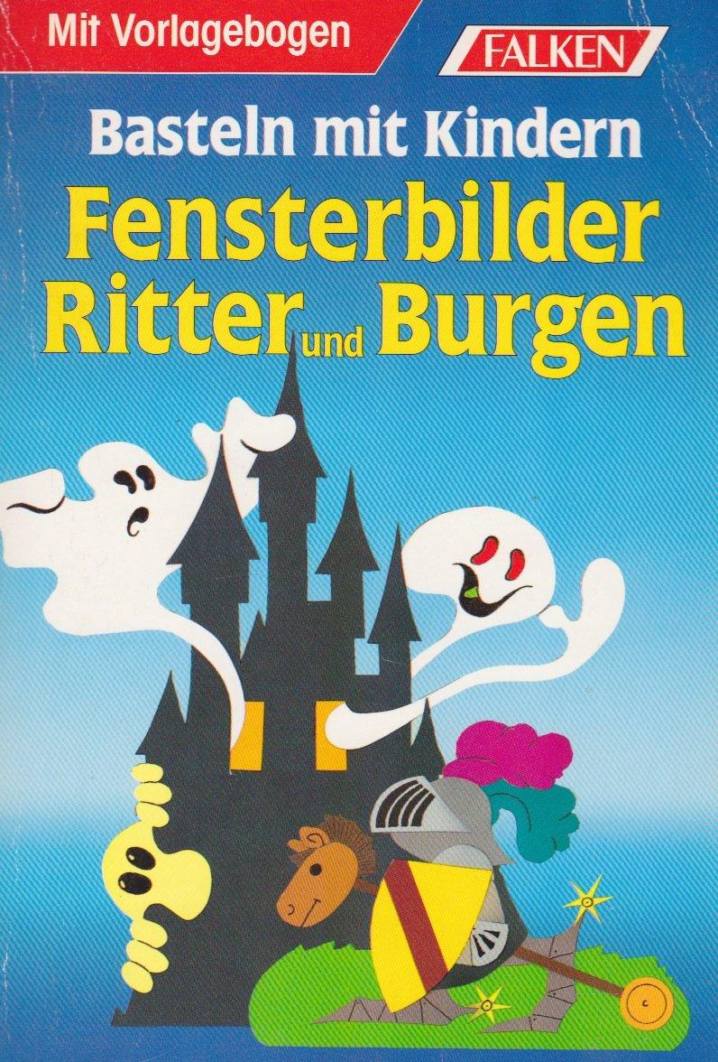 Fensterbilder Ritter und Burgen