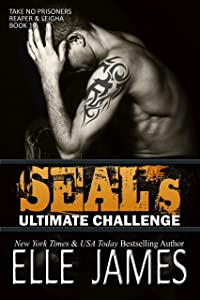 SEAL's Ultimate Challenge (Take No Prisoners Book 10)
