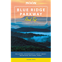 Moon Blue Ridge Parkway Road Trip: Including Shenandoah & Great Smoky Mountains National Parks (Travel Guide) (English Edition)