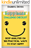 Happiness Challenge Checklist: 100 Practical Ways to Stay Happy!