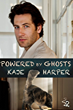 Powered by Ghosts (Necromancer Book 2)