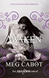 Awaken: 3/3 (The Abandon Trilogy)
