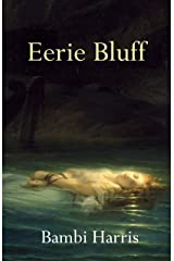 Eerie Bluff (The Ominous Trilogy Book 1) Kindle Edition
