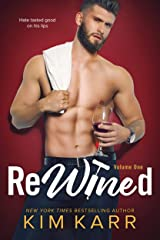 ReWined: Volume 1 (Party Ever After) Kindle Edition
