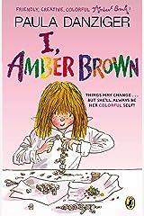I, Amber Brown Paperback