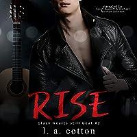 Rise: The Interlude: Black Hearts Still Beat, Book 2