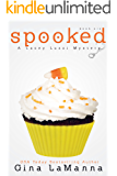Lacey Luzzi: Spooked: A humorous, cozy mystery! (Lacey Luzzi Mafia Mysteries Book 6)