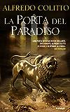 La porta del paradiso (Storica)
