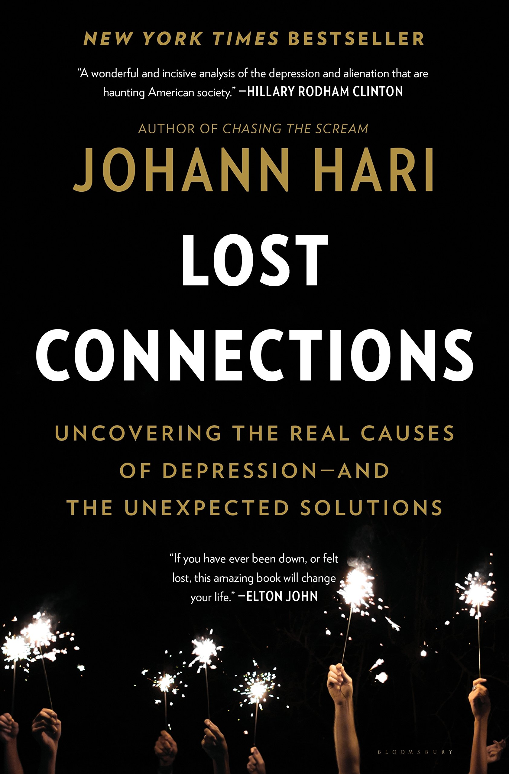 Lost connections uncovering the real causes of depression and the lost connections uncovering the real causes of depression and the unexpected solutions johann hari 9781632868305 amazon books fandeluxe Image collections
