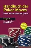 Handbuch der Poker-Moves: Besser No-Limit Hold'em spielen