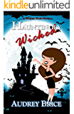 Hauntingly Wicked (Wicked Ways Book 5)