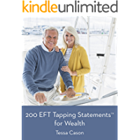 200 EFT Tapping Statements for Wealth