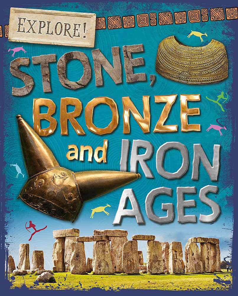 explore-stone-bronze-and-iron-ages
