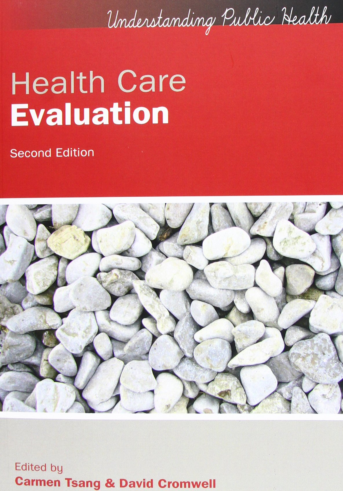 Health Care Evaluation (UK Higher Education OUP Humanities & Social Sciences Health) ebook