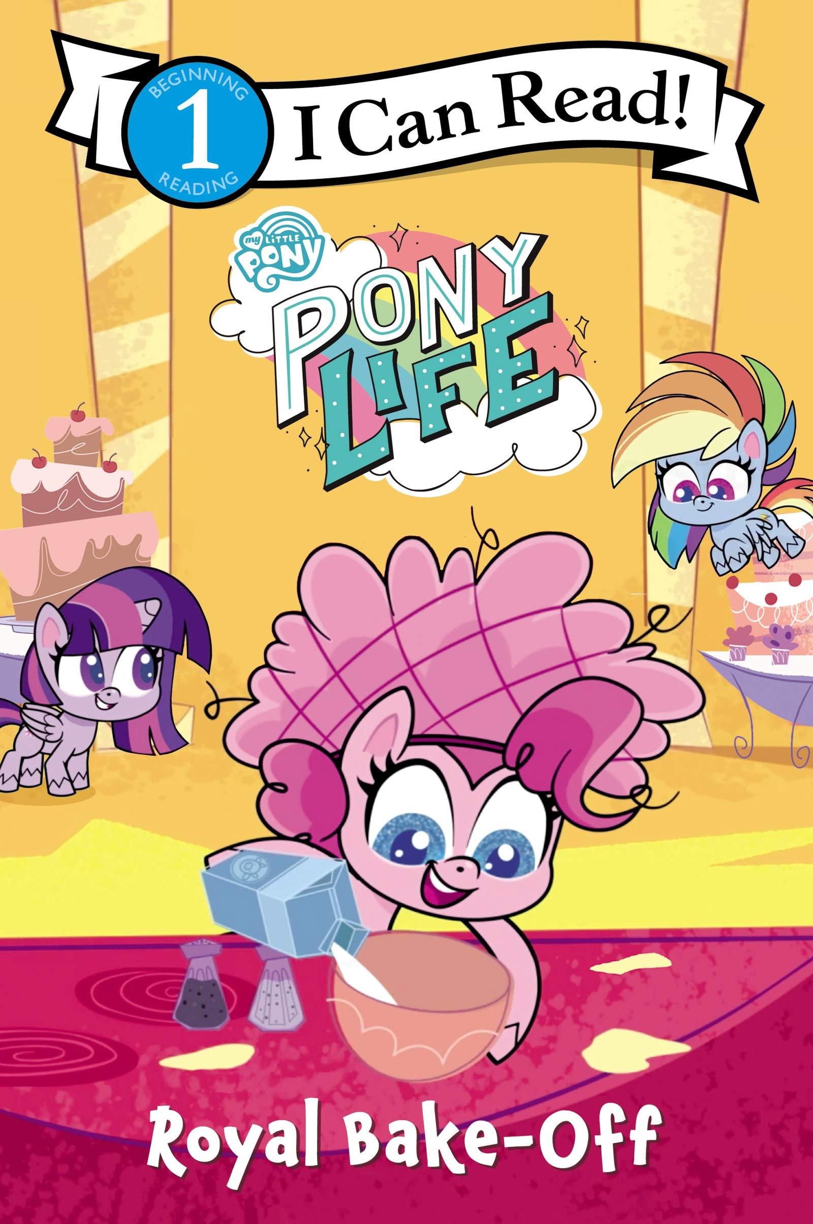My Little Pony Pony Life Royal Bake Off Amazon Ca Hasbro Books