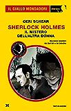 Sherlock Holmes - Il mistero dell'altra donna (Il Giallo Mondadori Sherlock)