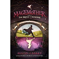 The Bridge to Nowhere (Magemother Book 3)