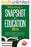 #EduMatch: Snapshot in Education (2016)