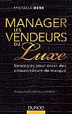 Manager les vendeurs du luxe : Stratégies pour créer des ambassadeurs de marque (Hors collection)