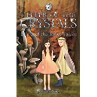 Eve and the Rebel Fairies: Keeper of the Crystals #7: Eve and the Rebel Fairies