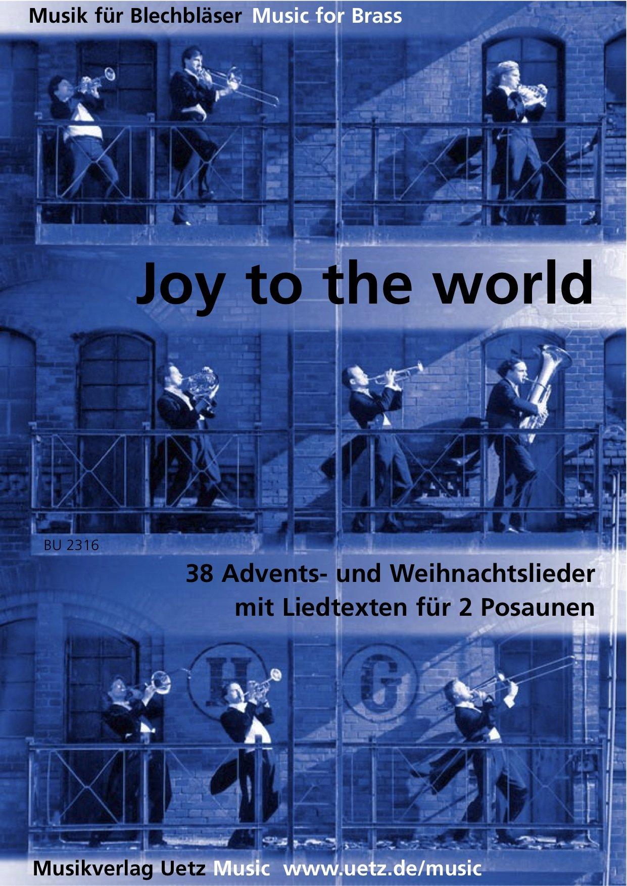 Joy To The World. 38 Advents  Und Weihnachtslieder Mit Liedtexten Für Zwei Posauen  Spielpartitur