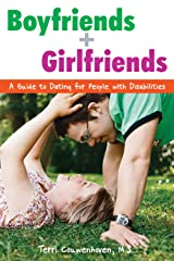 Boyfriends & Girlfriends: A Guide to Dating for People with Disabilities Paperback