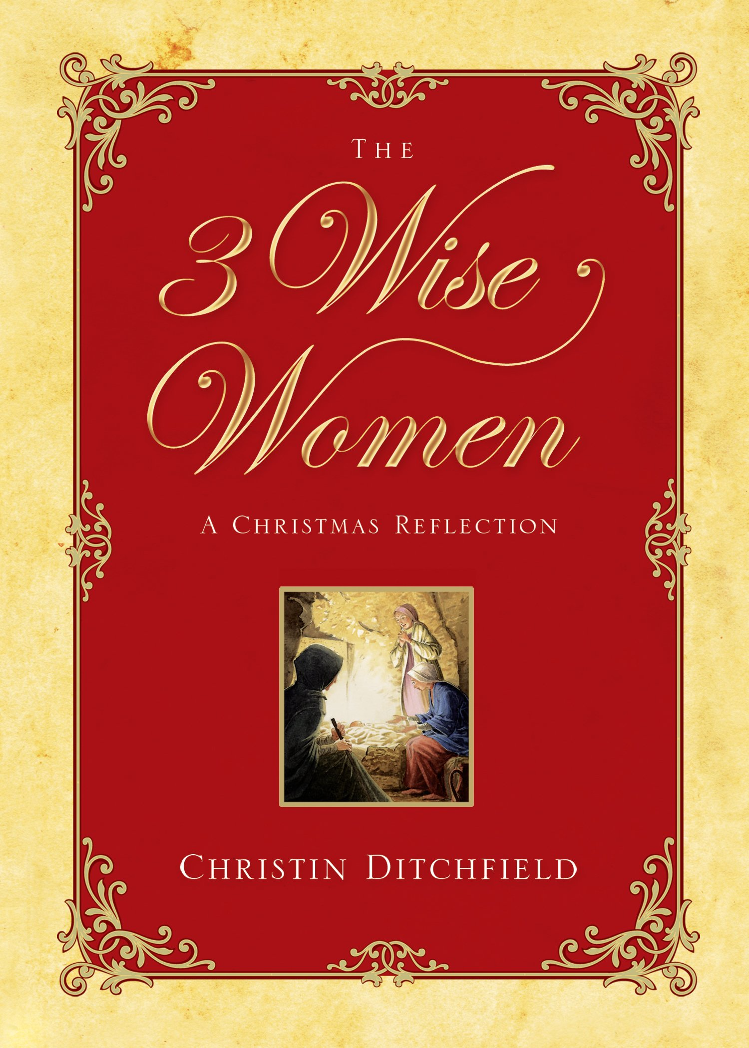 The Three Wise Women: A Christmas Reflection