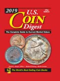 2019 U.S. Coin Digest: The Complete Guide to Current Market Values