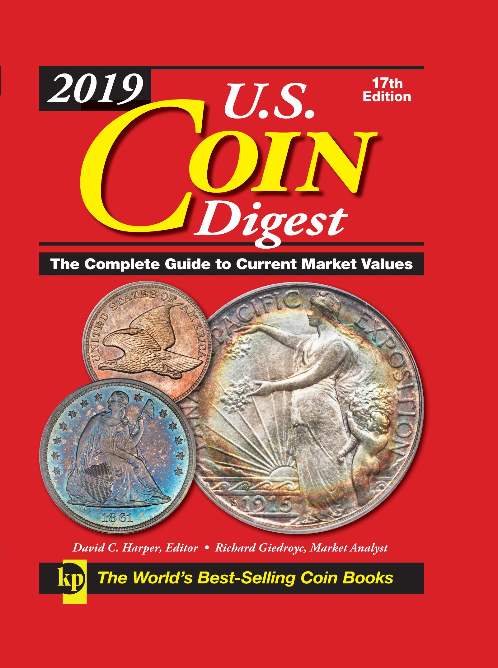 2019 U.S. Coin Digest: The Complete Guide to Current Market Values: David C  Harper, Richard Giedroyc: 9781440248603: Amazon.com: Books