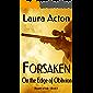 FORSAKEN: On the Edge of Oblivion (Beauty of Life Book 1)