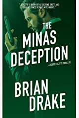 The Minas Deception (Scott Stiletto Book 5) Kindle Edition