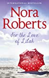 For The Love Of Lilah (Calhoun Women, Book 3)