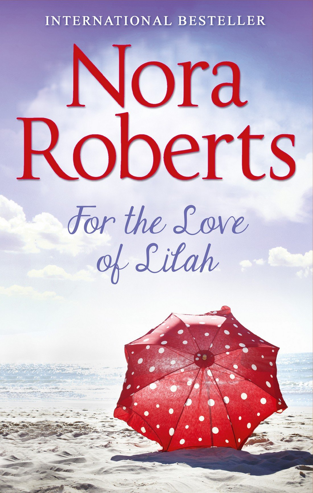 Download For the Love of Lilah PDF