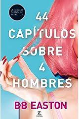 44 capítulos sobre 4 hombres (Spanish Edition) Kindle Edition