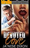 Devoted Love: A BWWM Romance (Blazin' Love Book 7)